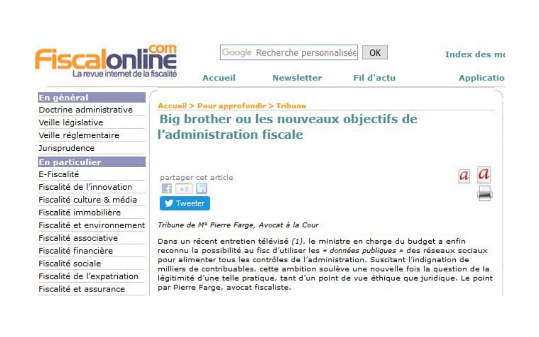 Big brother ou les nouveaux objectifs de l'administration fiscale