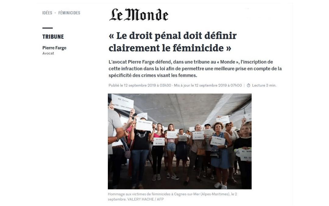 le Monde « Le droit pénal doit définir clairement le féminicide »