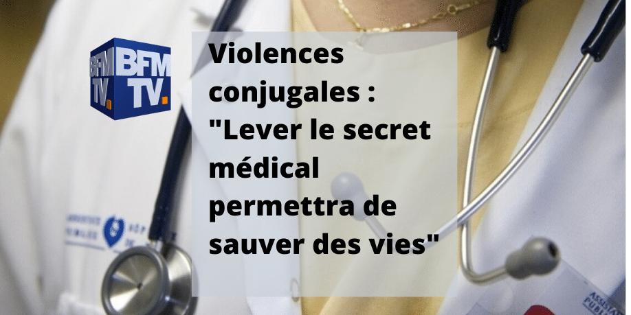 Violences conjugales Lever le secret médical