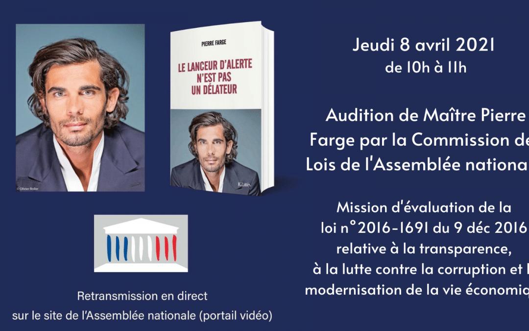 Audition de Pierre Farge à l'Assemblée nationale pour l'évaluation de la loi Sapin 2