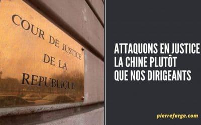 Attaquons en justice la Chine plutôt que nos dirigeants